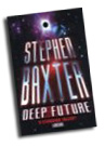 Stephen Baxter: Deep Future